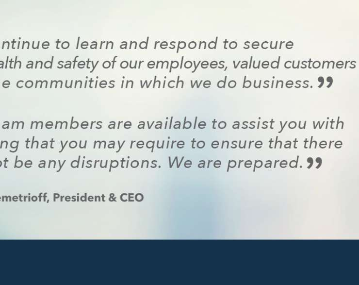 COVID-19 – A Message from Our President & CEO